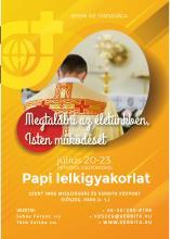 Megtalálni az életünkben, Isten mûködését - Papi lelkigyakorlat
